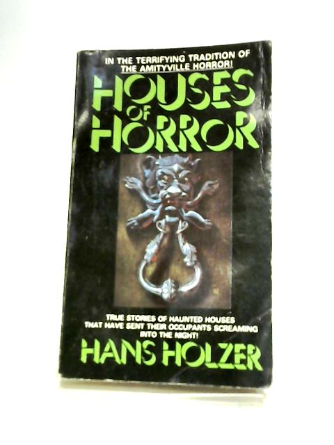 Houses of Horror by Holzer, Hans
