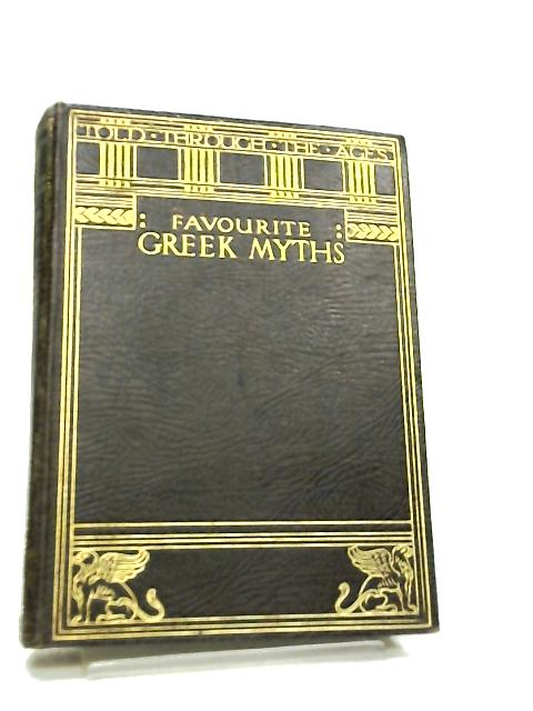 Favourite Greek Myths by Lilian Stoughton Hyde