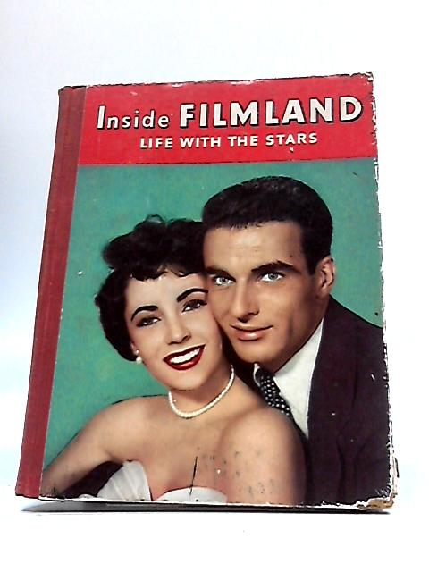 Inside Filmland Life With The Stars by Unknown