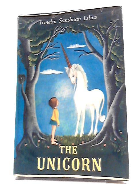 The Unicorn by Irmelin Sandman Lilius
