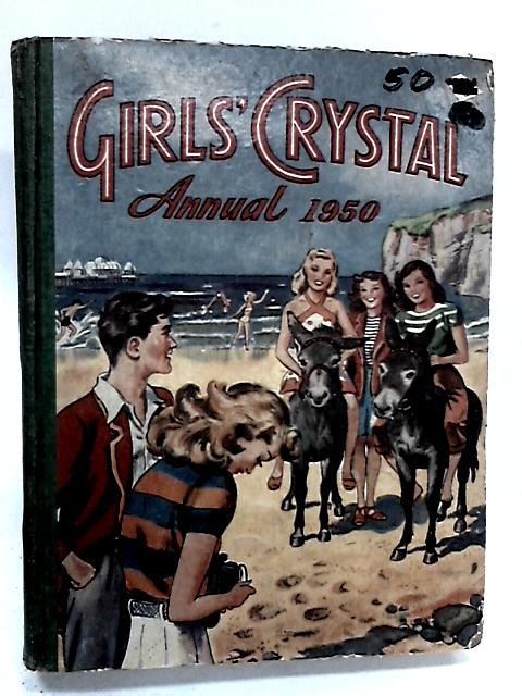 Girls Crystal Annual 1950 by Anon