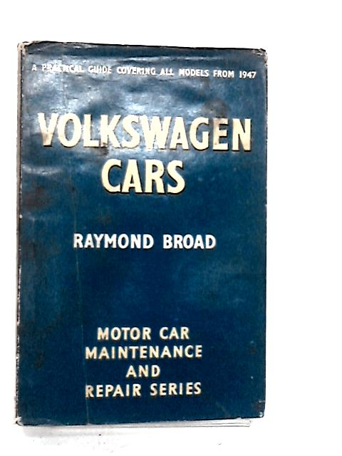 Volkswagen Cars by Broad Raymond