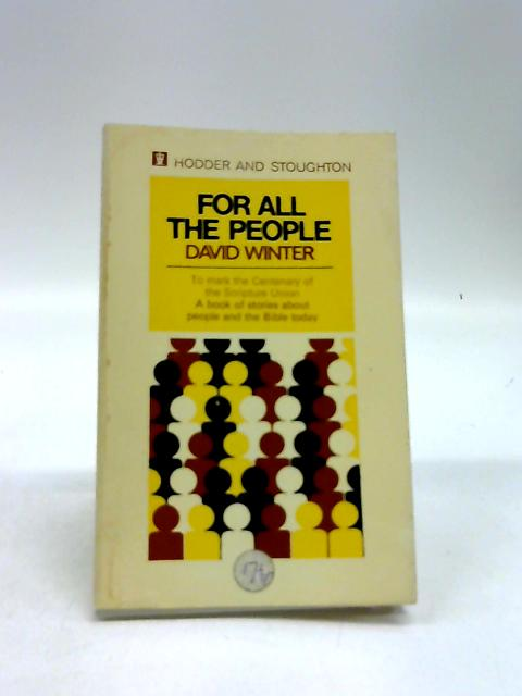 For All the People by Winter, David