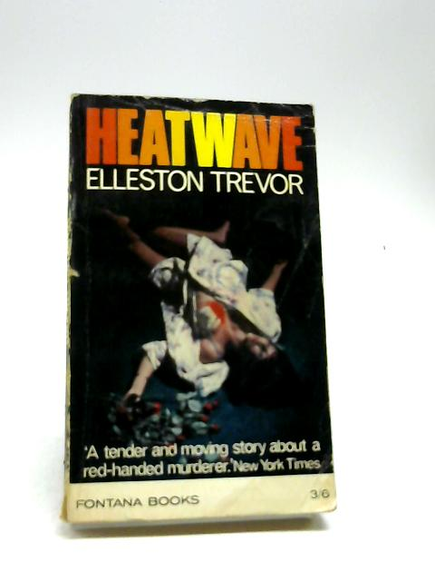 Heat wave (Fontana books. no. 1252.) by Elleston Trevor
