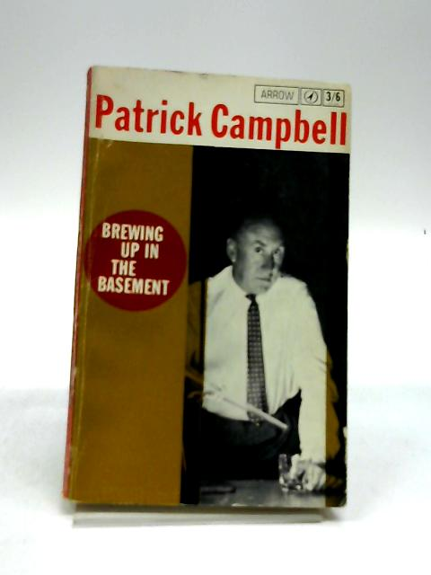 Brewing Up in the Basement by Patrick Campbell
