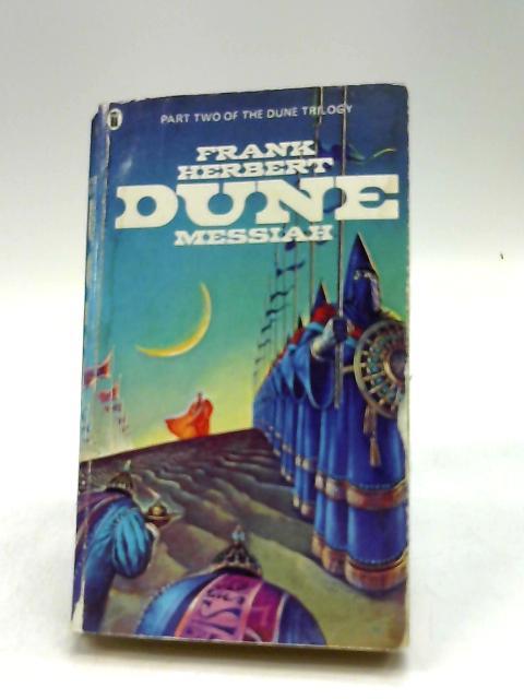 Dune messiah by Herbert, Frank