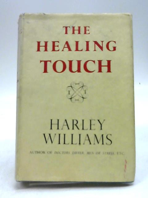 The Healing Touch by Harry Williams