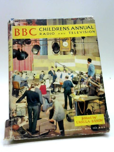 BBC Childrens Annual by Ursula Eason