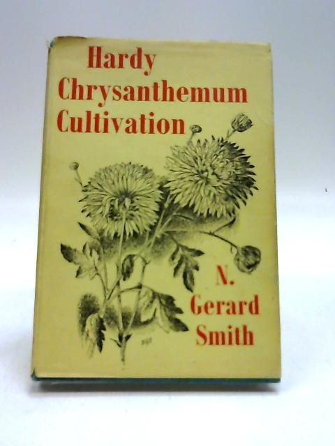 Hardy Chrysanthemum Cultivation by Gerard Smith, N