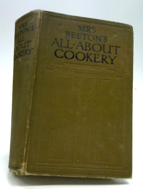 Mrs Beeton's All About Cookery by Isabella Beeton