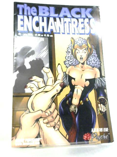Black Enchantress Issue 3 July 2005 By Wilson Hill et al