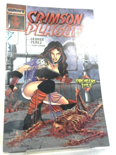 Crimson Plague Vol 1 No 1 June 1997 By George Perez et al