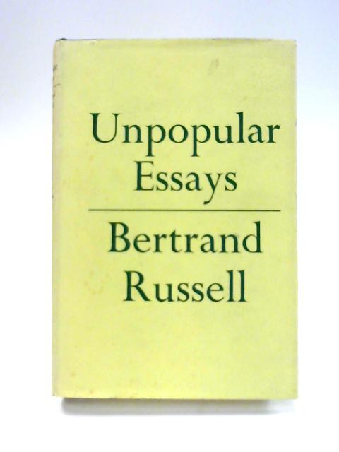russell unpopular essays summary Unpopular essays (routledge classics) (volume 27) bertrand russell sceptical essays routledge classics, paperback, 2008 8vo xiii, 225 pp read more.