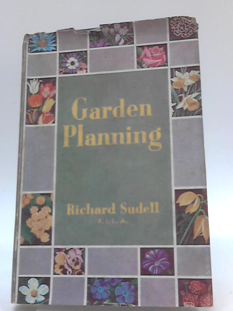 Garden Planning By R.Sudell