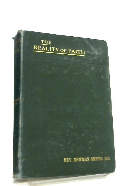The Reality of Faith By Newman Smyth