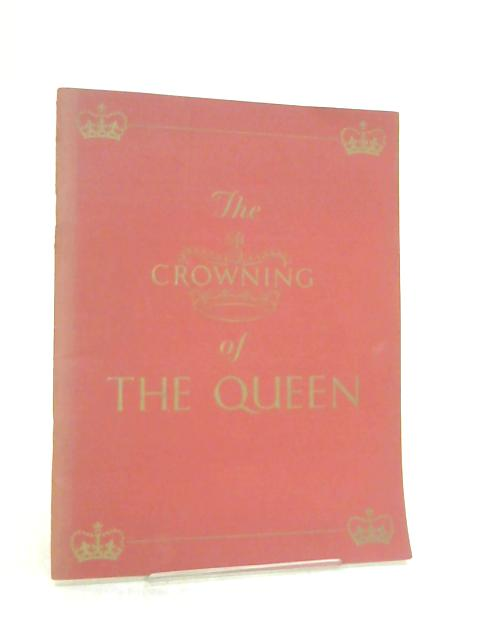The Crowning of the Queen By King-Hall, Stephen