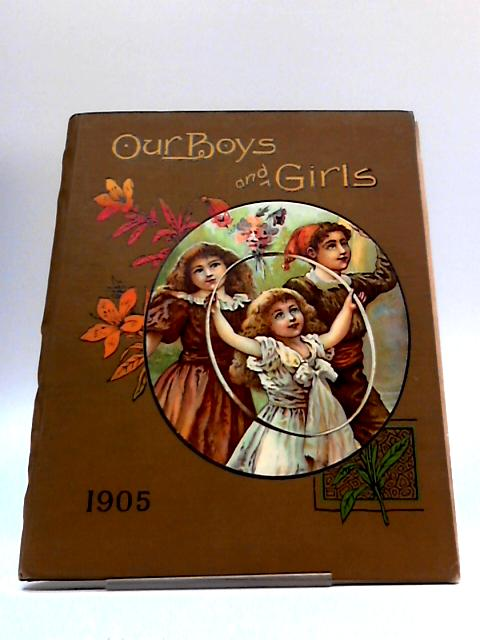 Our Boys And Girls And The Children's Hour 1905 (Magazines) By No Author