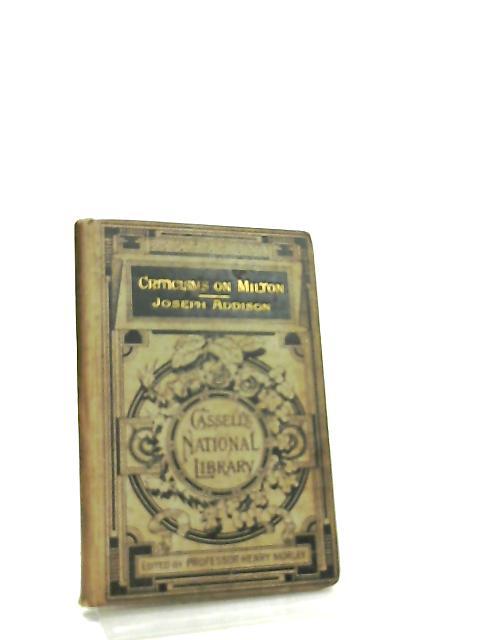 Criticisms of Milton By Joseph Addison