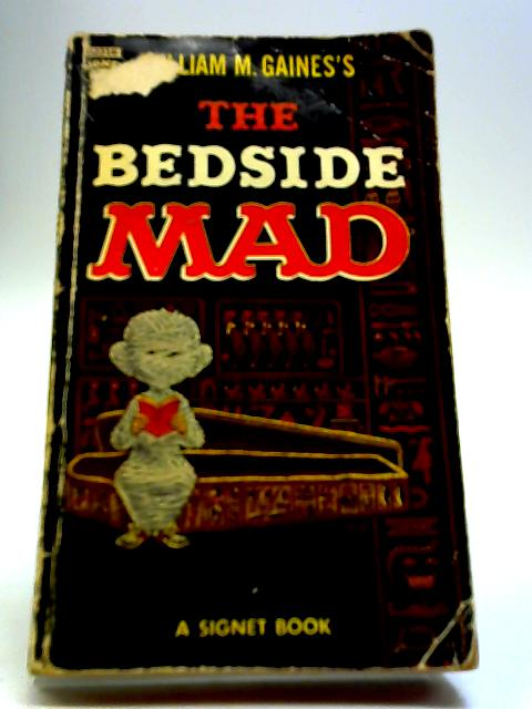 The Bedside Mad By William M. Gaines's