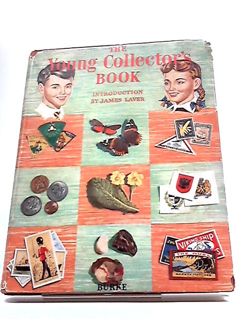 The Young Collector`s Book. By James Laver