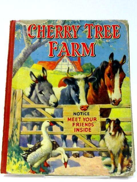 Cherry Tree Farm By A. E. Kennedy