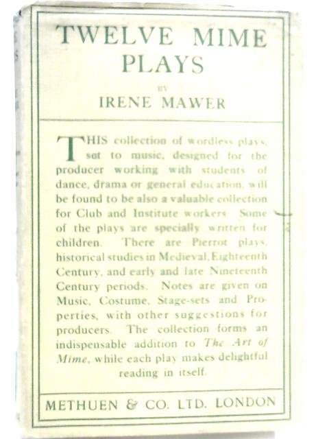 Twelve Mime Plays By Irene Mawer