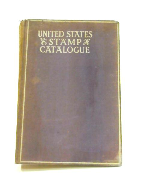 Catalogue of United States Stamps: Specialized By Hugh M. Clark
