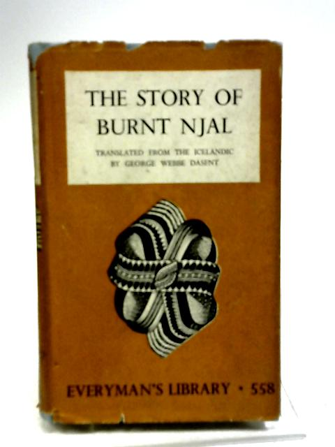 The Story of Burnt Njal by Sir George Webbe Dasent