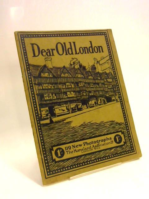 Dear Old London By Anon
