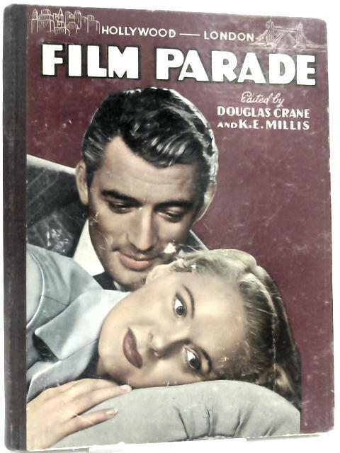 Introducing the Hollywood, London Film Parade By Douglas Crane & K. E. Millis