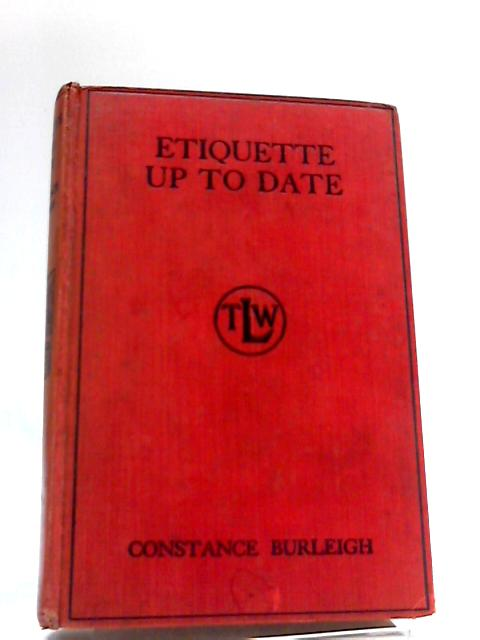 Etiquette Up to Date by Constance Burleigh