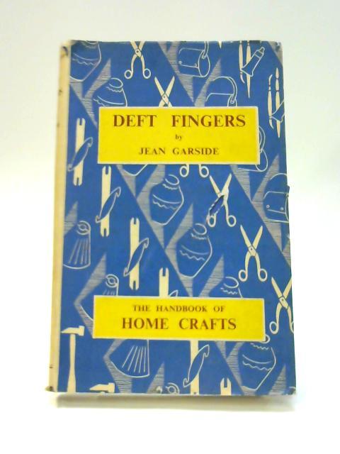 Deft Fingers By Jean Garside