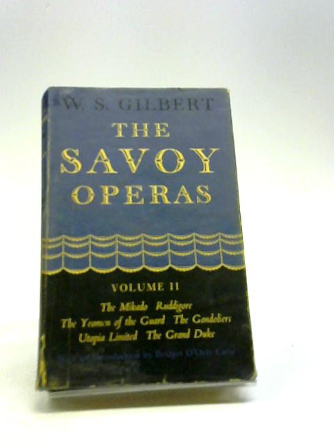 The Savoy Operas II By Gilbert, W.S.