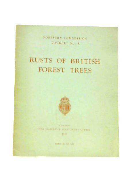 Rusts of British Forest Trees by J. Murray