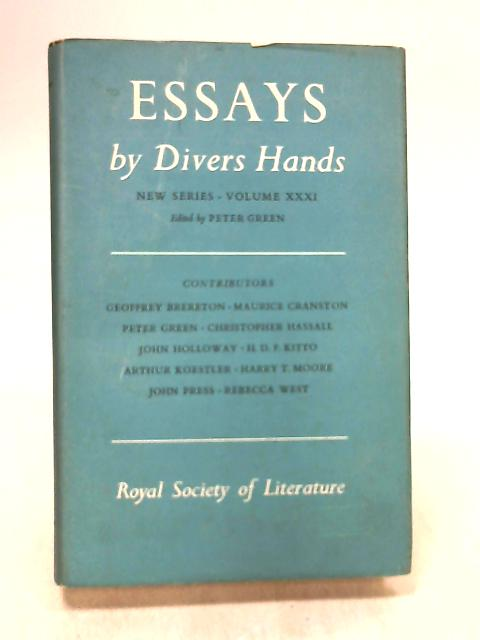 Essays By Divers Hands. New Series Vol.Xxxi By Green