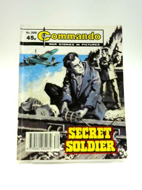Commando No. 2656: Secret Soldier by Unknown