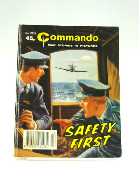 Commando No. 2639: Safety First by Unknown