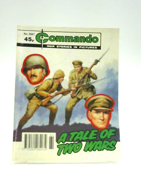 Commando No. 2687: A Tale of Two Wars by Unknown