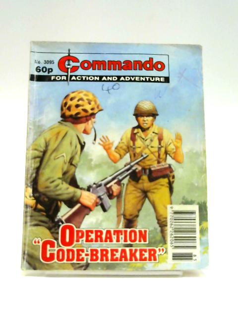 Commando No. 3095: Operation 'Code-Breaker by Unknown