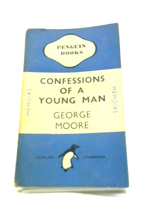 Confessions of a Young Man, Penguin blue series #185 by George Moore