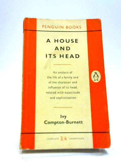 A house and its head by Compton-Burnett, Ivy