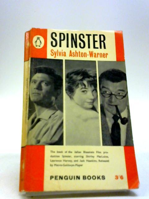 Spinster by Warner, Sylvia Ashton