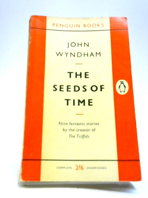 The Seeds of Time by Wyndham, John