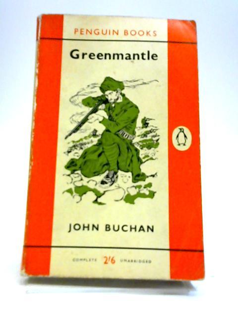 Greenmantle by Buchan, John