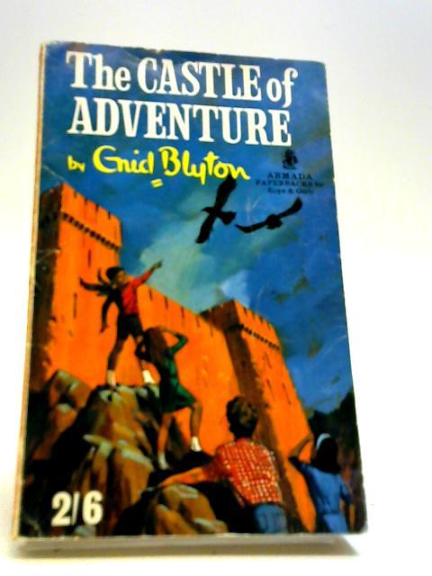 The Castle of Adventure (Armada paperbacks) by Blyton, Enid