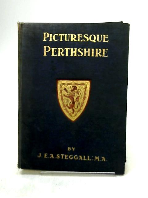 Picturesque Perthshire by Steggall