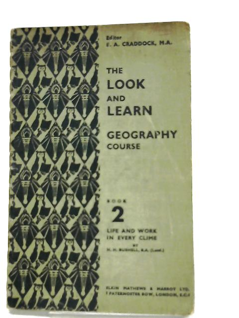 The Look and Learn Geography Course Book 2 by H. H. Bushell
