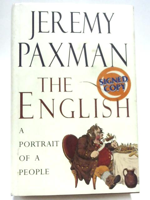 The English: A Portrait of a People By Jeremy Paxman