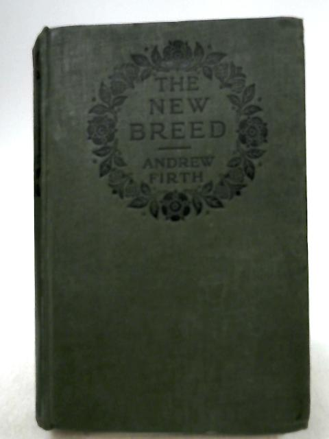 The New Breed by Firth