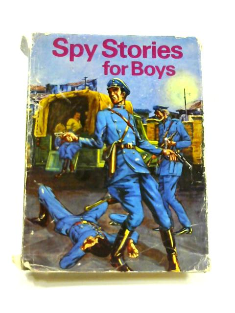 Spy Stories for Boys by Various